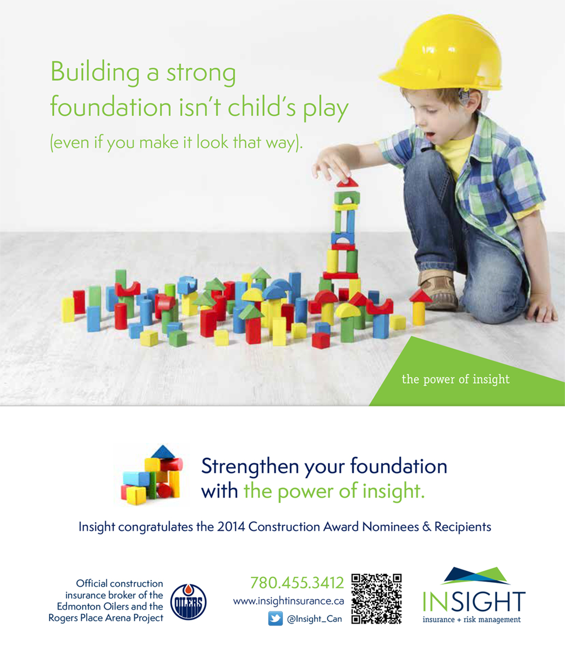 insight insurance magazine ad - strengthen your foundations with the power of insight